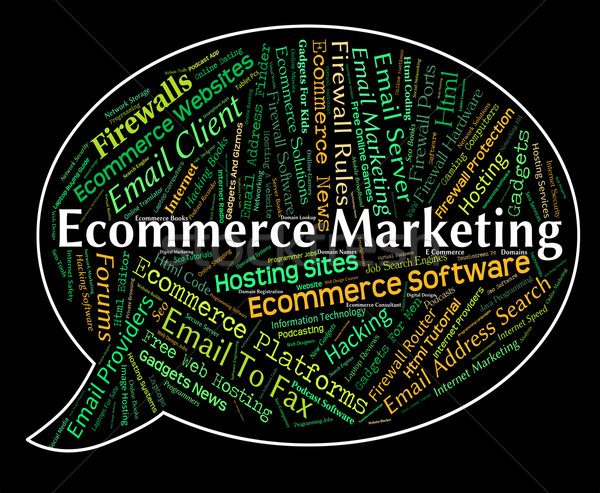 Ecommerce Marketing Represents Online Business And Advertising Stock photo © stuartmiles