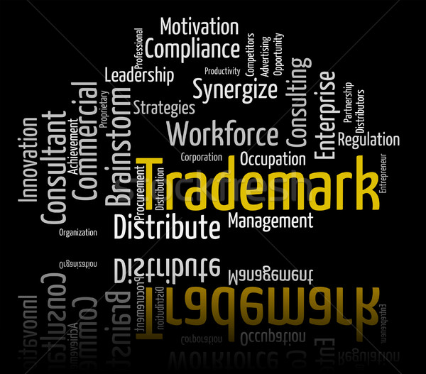 Trademark Word Shows Brand Name And Insignia Stock photo © stuartmiles