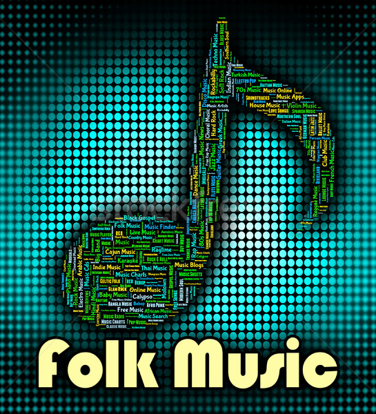 Folk Music Represents Sound Track And Acoustic Stock photo © stuartmiles