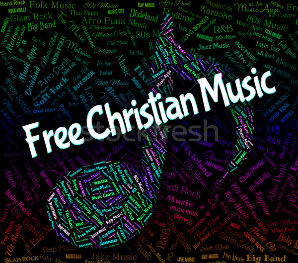Free Christian Music Indicates Sound Track And Audio Stock photo © stuartmiles