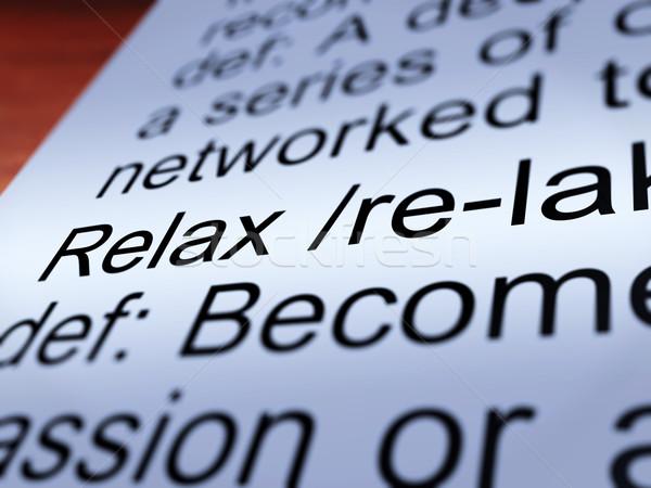 Relajarse definición primer plano menos estrés Foto stock © stuartmiles