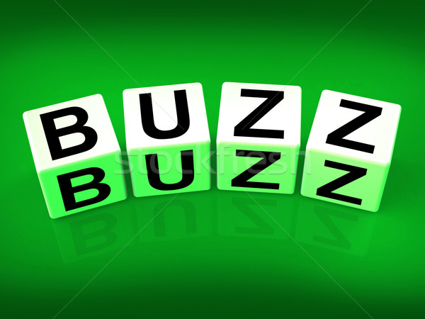 Buzz Blocks Indicate Excitement Attention and Public visibility Stock photo © stuartmiles