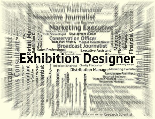 Exhibition Designer Represents World Fair And Career Stock photo © stuartmiles