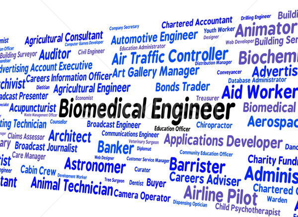Biomedical Engineer Means Career Mechanic And Words Stock photo © stuartmiles