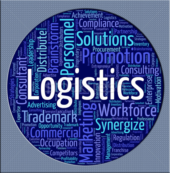 Logistics Word Shows Strategies Analysis And Logistical Stock photo © stuartmiles