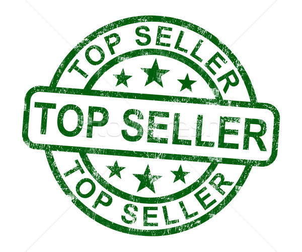 Stock photo: Top Seller Stamp Shows Best Services Or Products