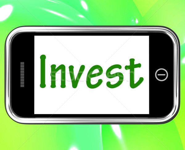 Invest Smartphone Shows Internet Investment And Returns Stock photo © stuartmiles