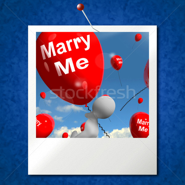 Marry Me Balloons Photo Represents Engagement Proposal for Lover Stock photo © stuartmiles