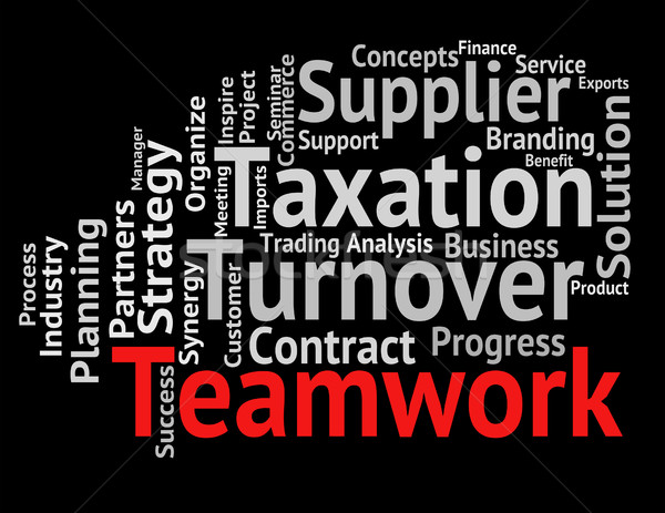 Teamwork Word Represents Text Teams And Networking Stock photo © stuartmiles