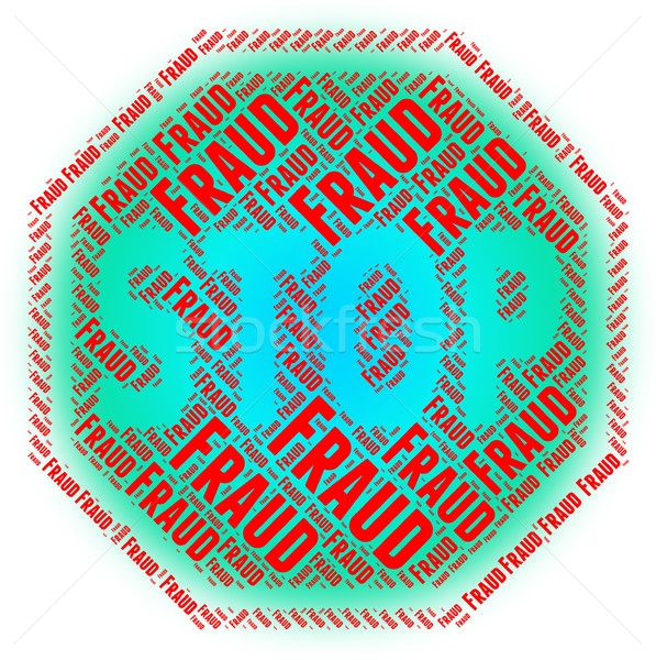 Stop Fraud Indicates Warning Sign And Control Stock photo © stuartmiles