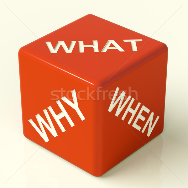 What Why When Dice Representing Questions And Choices Stock photo © stuartmiles