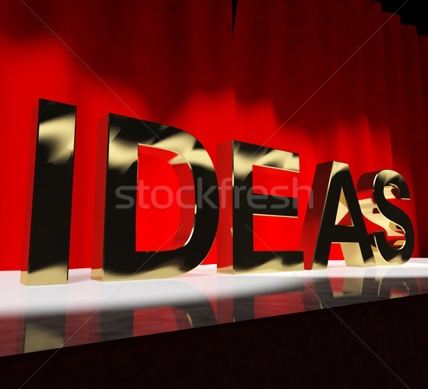 Ideas Word On Stage Showing Concepts Creativity or Acting Stock photo © stuartmiles