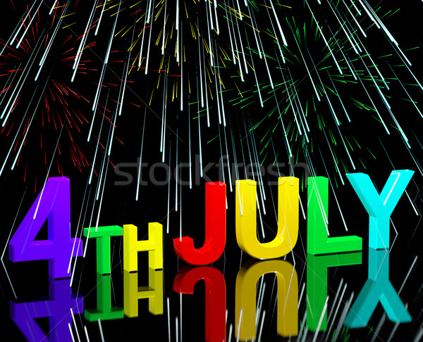 Fourth July Word And Fireworks As Symbol For America And Patriot Stock photo © stuartmiles