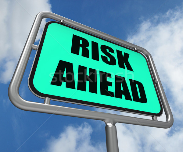 Risk Ahead Sign Shows Dangerous Unstable and Insecure Warning Stock photo © stuartmiles