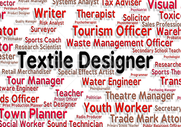 Textile Designer Shows Word Employee And Designing Stock photo © stuartmiles