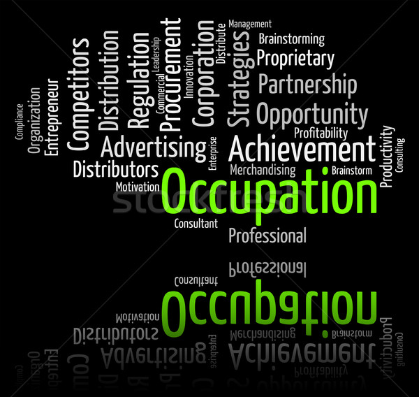 Occupation Word Shows Line Of Work And Career Stock photo © stuartmiles