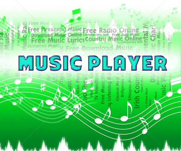 Music Player Indicates Sound Track And Melodies Stock photo © stuartmiles