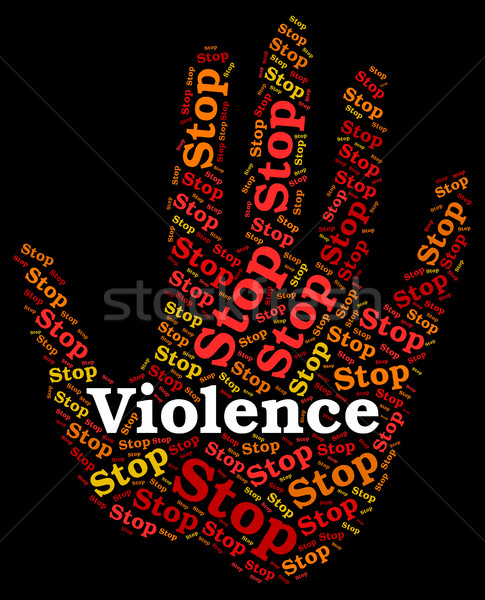 Stop Violence Indicates Warning Sign And Brute Stock photo © stuartmiles