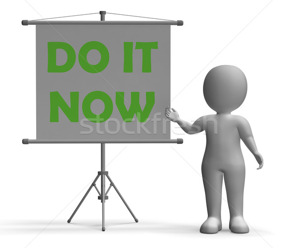 Do It Now Board Shows Giving Advice Stock photo © stuartmiles