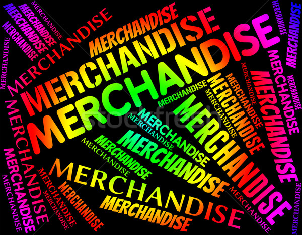 Merchandise Word Means Product Buy And Stocks Stock photo © stuartmiles