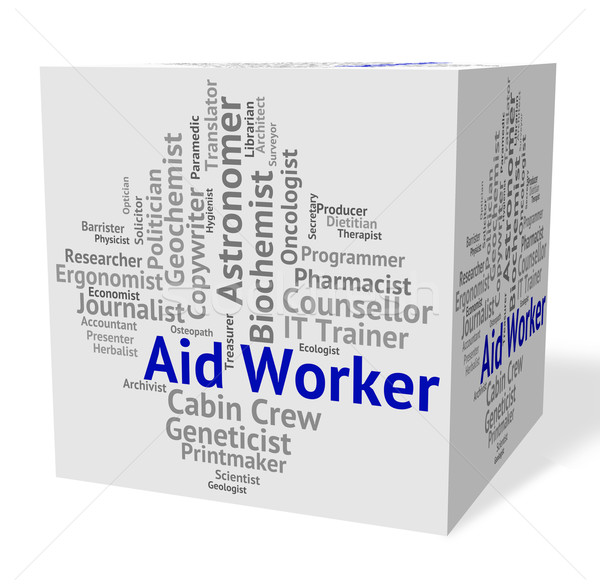 Aid Worker Represents Working Man And Career Stock photo © stuartmiles