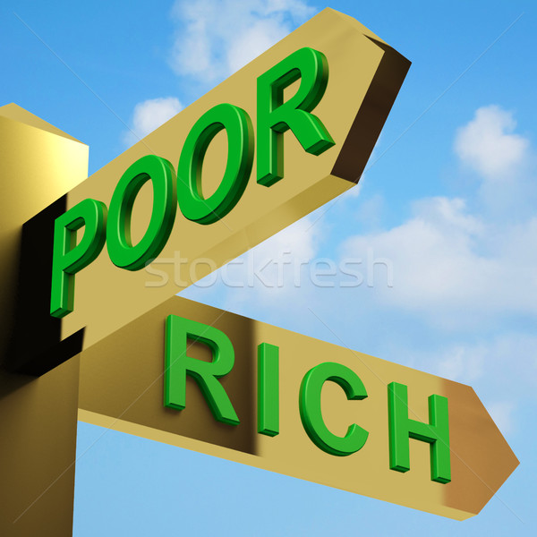Poor Or Rich Directions On A Signpost Stock photo © stuartmiles