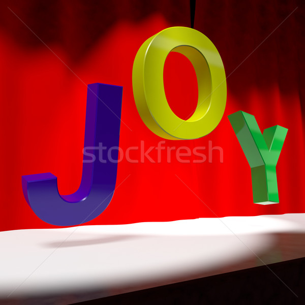 Joy Word On Stage As Symbol for Fun And Enjoyment Acting Stock photo © stuartmiles
