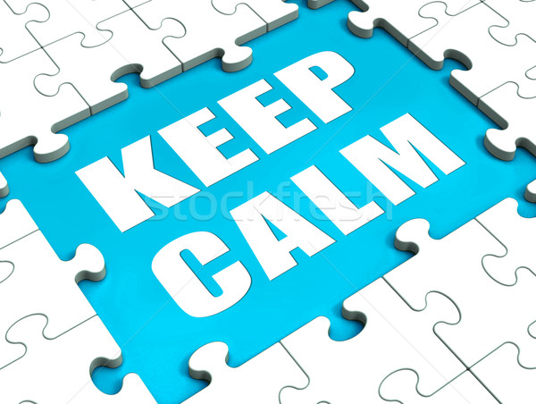 Keep Calm Puzzle Shows Calmness Relax And Composed Stock photo © stuartmiles