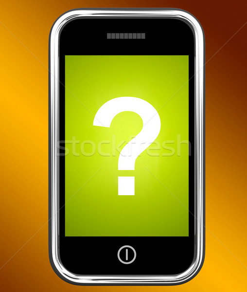 Question Mark On Phone Shows Help Confused And Doubt Stock photo © stuartmiles