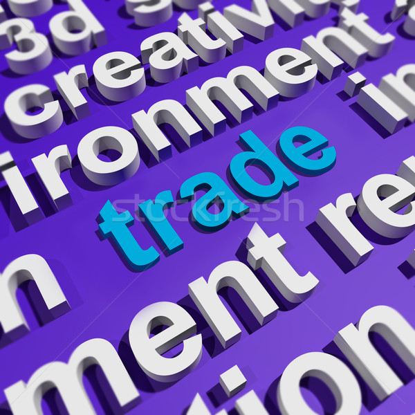 Trade In Word Cloud Shows Online Buying And Selling Stock photo © stuartmiles