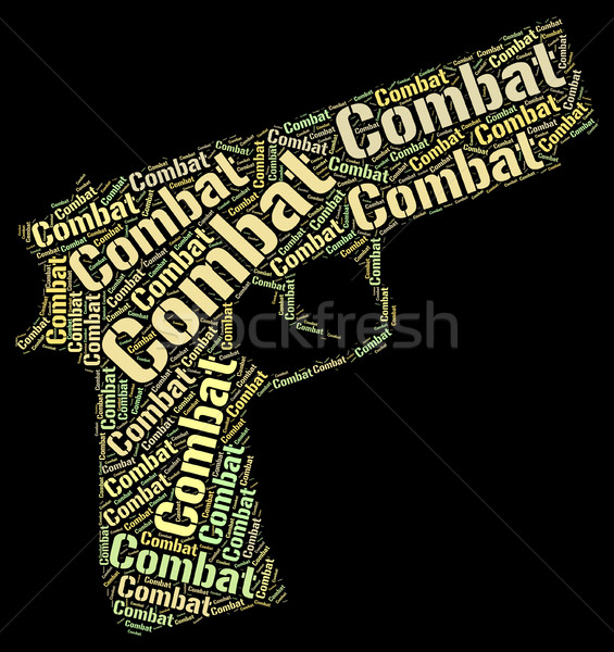 Combat Word Represents Inhibit Impede And War Stock photo © stuartmiles