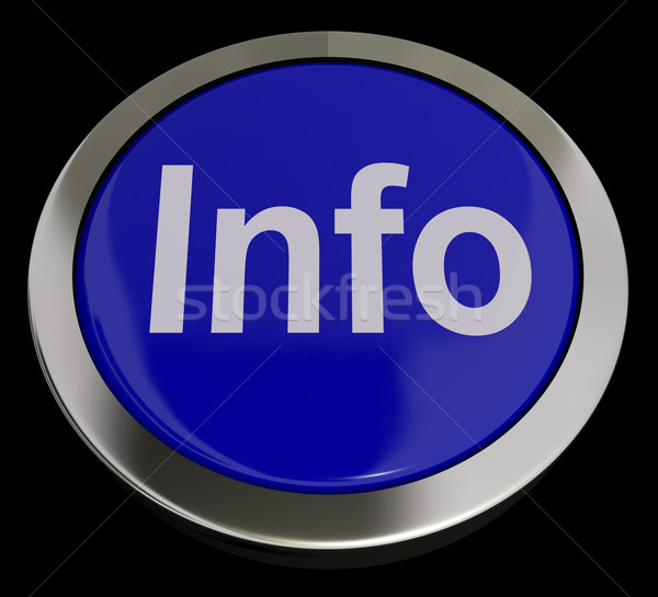 Info Button In Blue Showing Information And Support Stock photo © stuartmiles