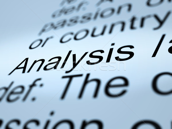 Analysis Definition Closeup Showing Probing Study Or Examining Stock photo © stuartmiles