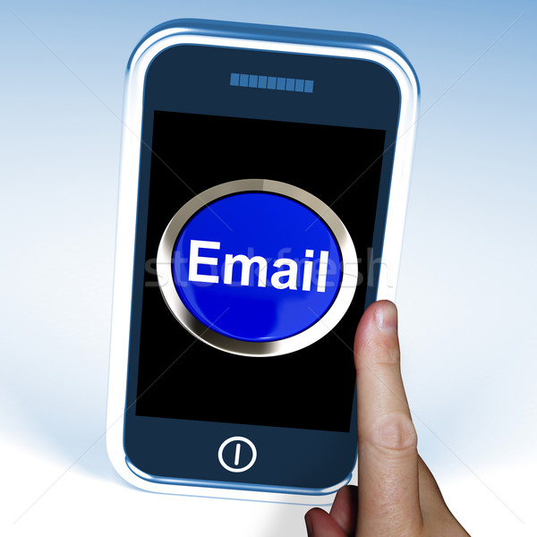 Email Button On Mobile Shows Emailing Or Contacting Stock photo © stuartmiles