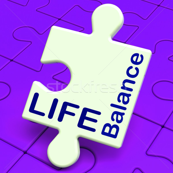 Life Balance Means Family Career And Health Stock photo © stuartmiles