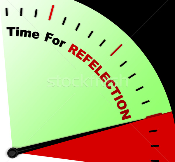 Time For Reflection Message Meaning Ponder Or Reflect  Stock photo © stuartmiles