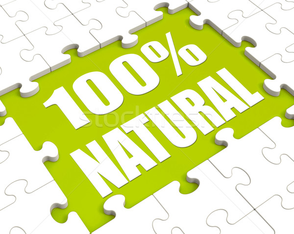 100 Percent Natural Puzzle Shows 100% Healthy Pure Food Stock photo © stuartmiles