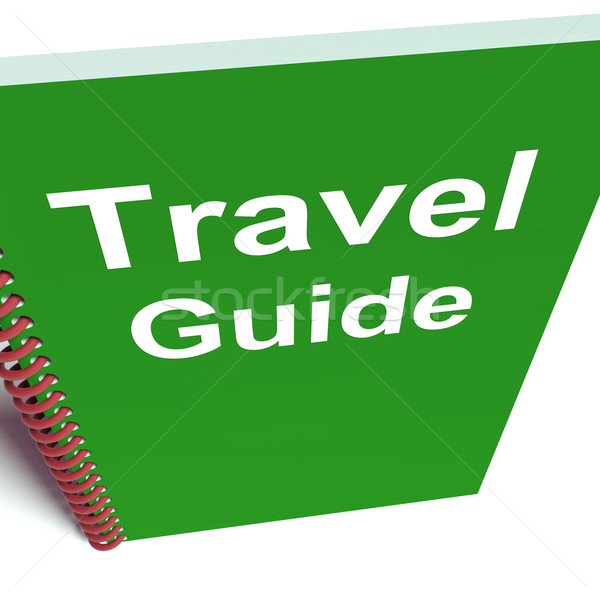 Travel Guide Book Represents Advice on Traveling Stock photo © stuartmiles