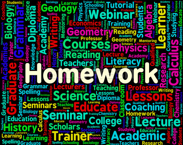 Homework Word Indicates Assignments Text And Education Stock photo © stuartmiles