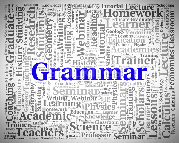 Stock photo: Grammar Word Indicates Rules Of Language And Foreign