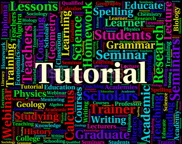 Tutorial Word Indicates Online Tutorials And Educate Stock photo © stuartmiles