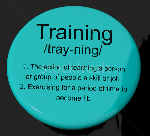 Training Definition Button Showing Education Instruction Or Coac Stock photo © stuartmiles