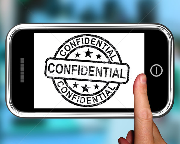Confidential On Smartphone Shows Classified Information Stock photo © stuartmiles