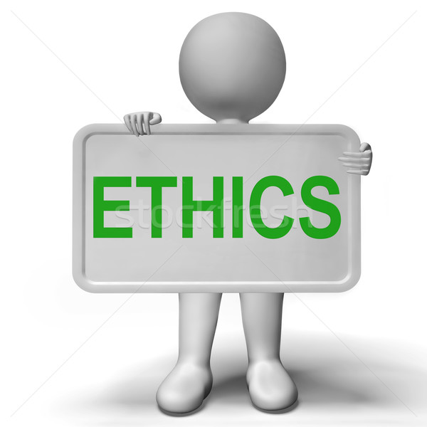 Ethics Sign Showing Values Ideology And Principles Stock photo © stuartmiles