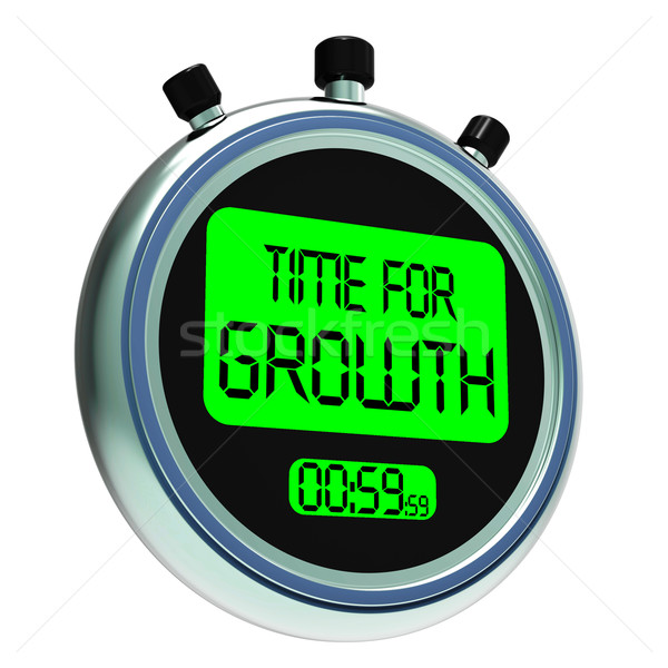 Time For Growth Message Meaning Increasing Or Rising Stock photo © stuartmiles