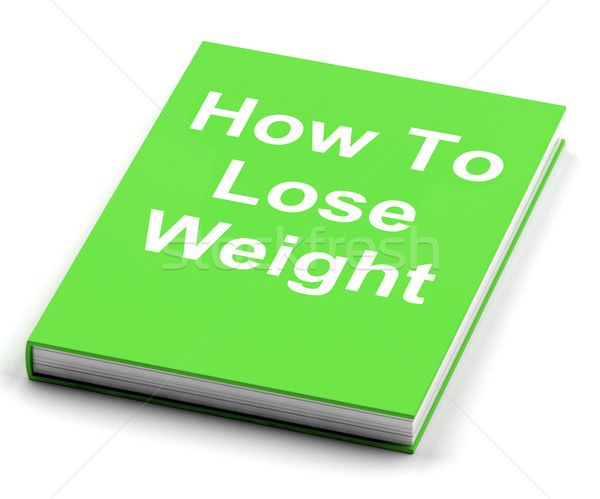 Stock photo: How To Lose Weight Book Shows Weight loss Diet Advice