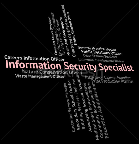 Information Security Specialist Shows Skilled Person And Special Stock photo © stuartmiles
