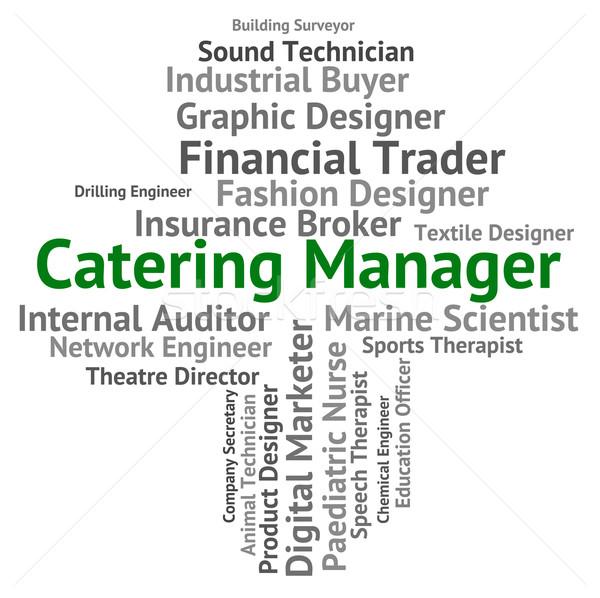 Catering manager ristorante significato parole amministratore Foto d'archivio © stuartmiles