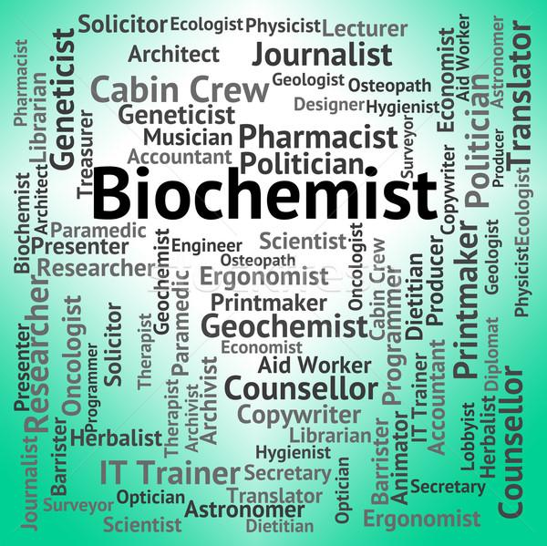 Job biologischen Wissenschaft Beschäftigung Arbeit Stock foto © stuartmiles