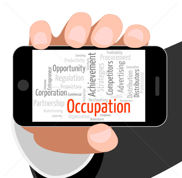 Stock photo: Occupation Word Shows Line Of Work And Career